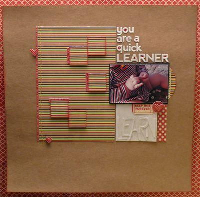 Quick learner -Kim Frantz