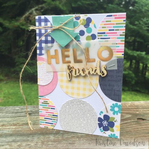 Hello Friends - Kristine Davidson
