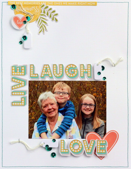 Live Laugh Love layout by Sarah Webb