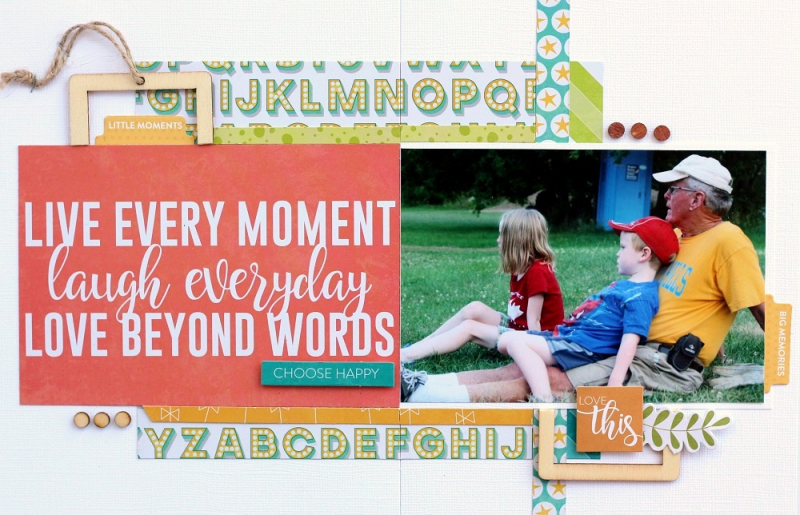 Live every moment layout by Sarah Webb