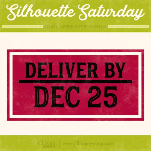 Deliver-Dec-25-Jillibean-Soup-Free-Cut-File-Silhouette-Saturday