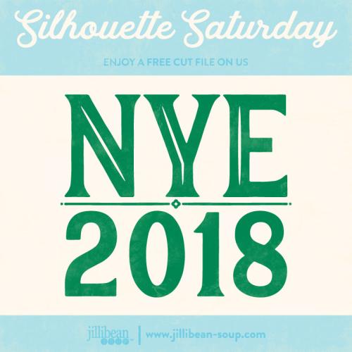 NYE-2018-Free-Cut-File-Silhouette-Saturday