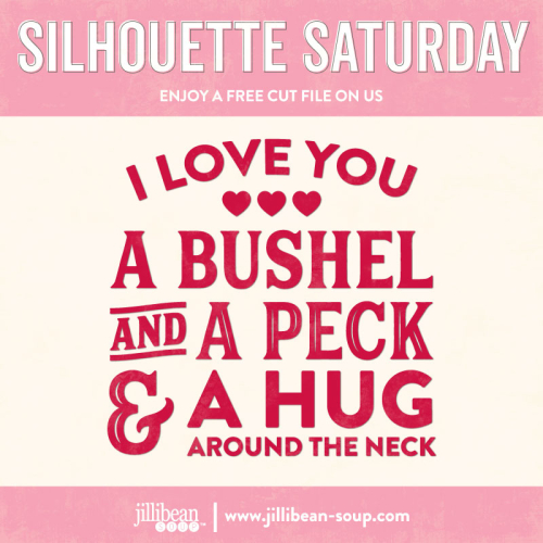 I-love-you-a-bushel-Free-Cut-File-Silhouette-Saturday