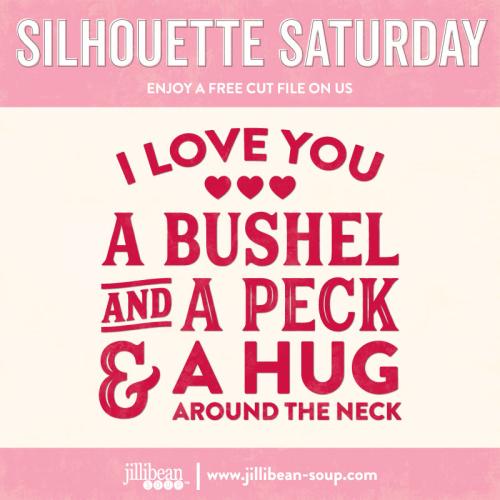 I-love-you-a-bushel-Free-Cut-File-Silhouette-Saturday