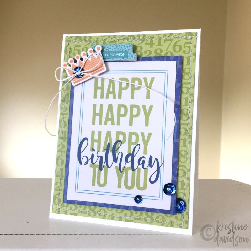 Happy Happy Birthday - Kristine Davidson