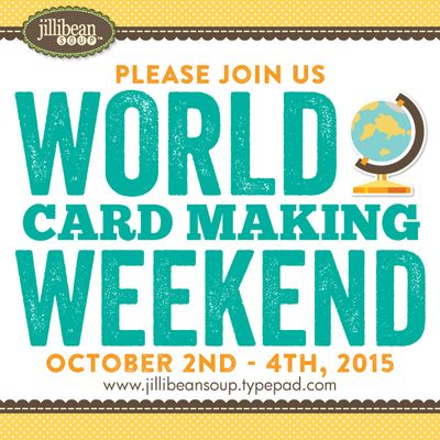 World_CardMaking_Day_Jillibean_Soup_2015