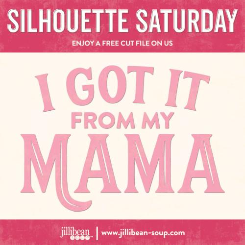 Mama-Free-Cut-File-Silhouette-Saturday