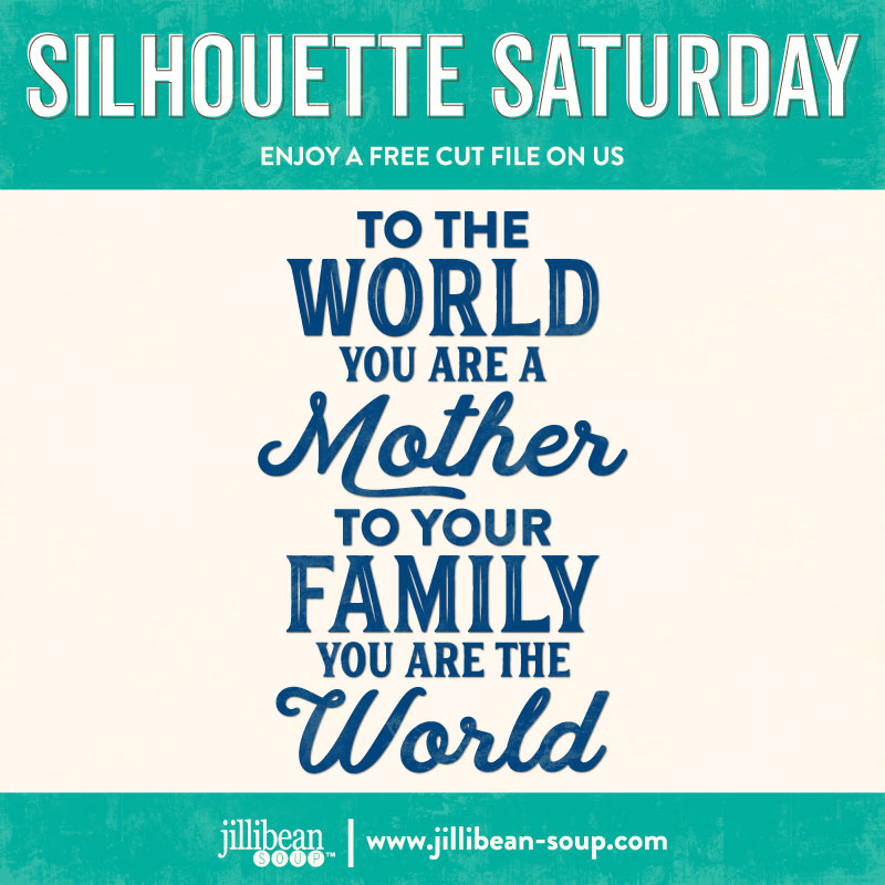 Mother-quote-Free-Cut-File-Silhouette-Saturday