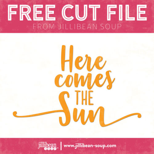 Here-comes-the-sun-Free-Cut-File-Jillibean-Soup