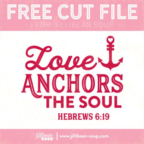 Love-anchors-Cut-File-Jillibean-Soup
