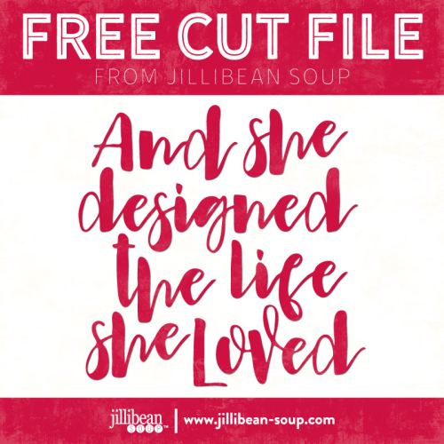 Life-Loved-Free-Cut-File-Jillibean-Soup