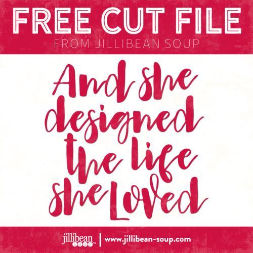 Life-Loved-Free-Cut-File-Jillibean-Soup