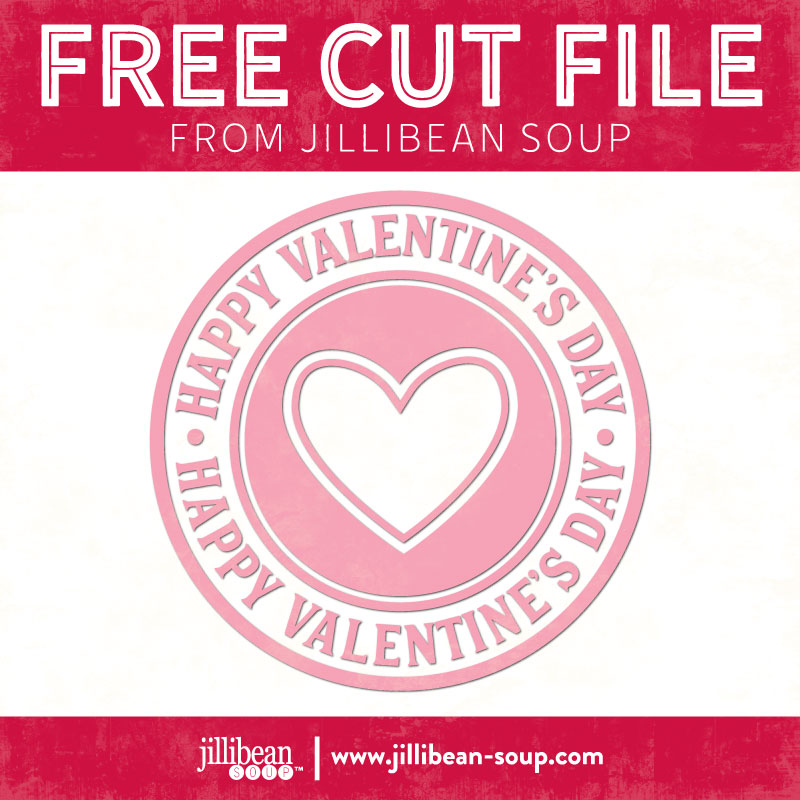 Happy-Valentines-Day-free-cut-File-Jillibean-Soup