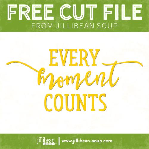Every-moment-free-cut-File-Jillibean-Soup