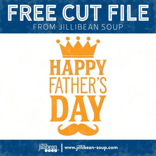 Father's-Day-free-cut-File-Jillibean-Soup