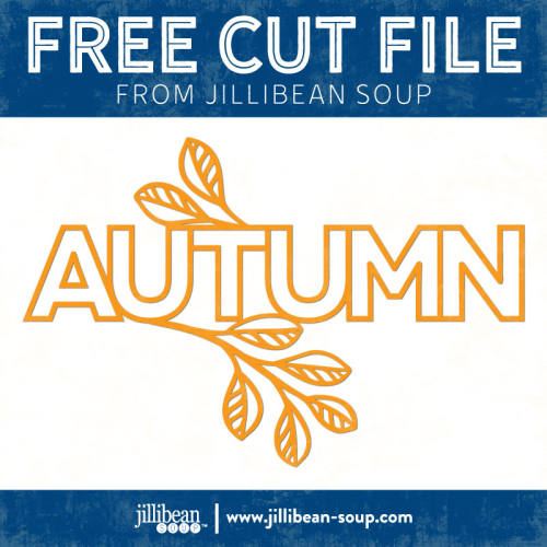 Autumn-free-cut-File-Jillibean-Soup