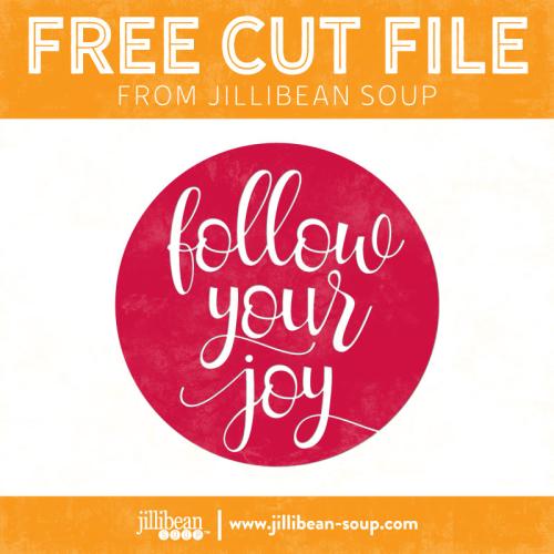 Follow-joy-free-cut-File-Jillibean-Soup
