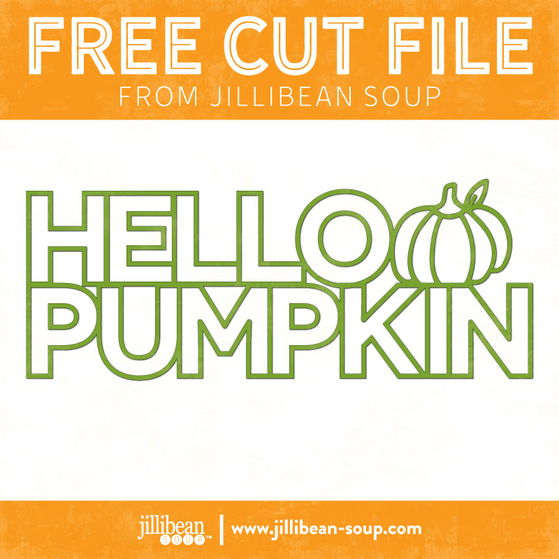 Hello-Pumpkin-free-cut-File-Jillibean-Soup
