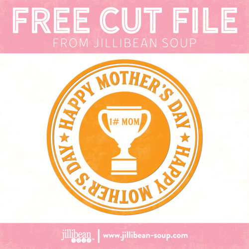 Mother's-Day-free-cut-File-Jillibean-Soup