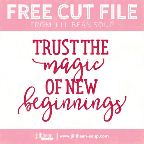 New-Beginnings-free-cut-File-Jillibean-Soup