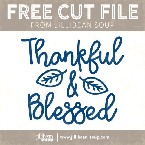 Thankful-Blessed-free-cut-File-Jillibean-Soup