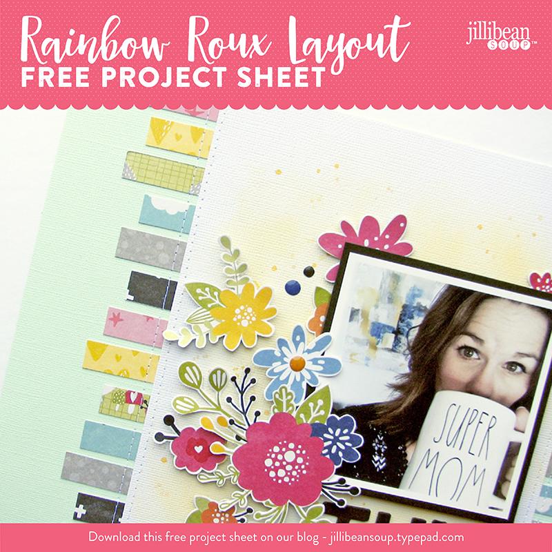 Jillibean-Soup-Project-Sheet-Rainbow-Roux-Layout-Nicole-IG