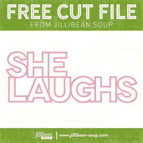 She-Laughs-free-cut-File-Jillibean-Soup
