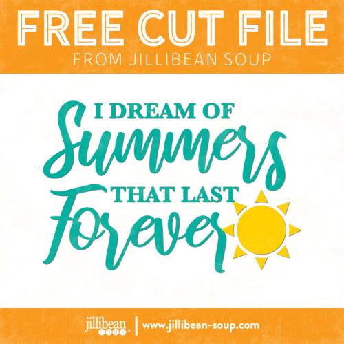 Dream-of-Summer-free-cut-File-Jillibean-Soup