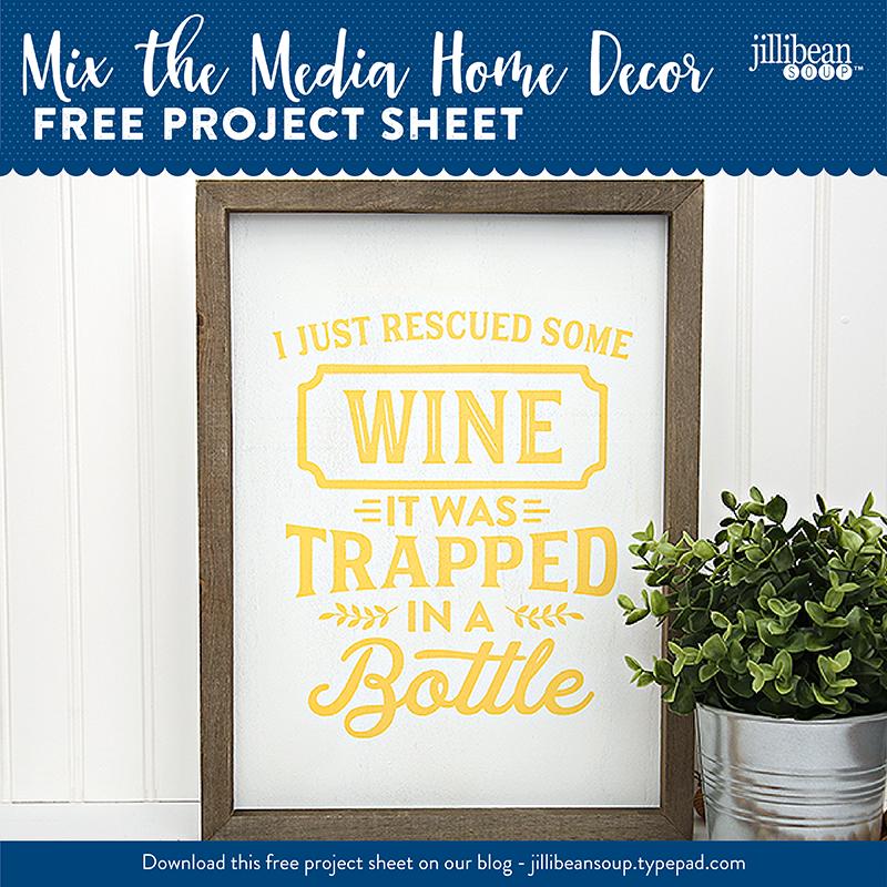 Jillibean-Soup-Project-Sheet_Mix the Media Wine Humor Sign-Social Media
