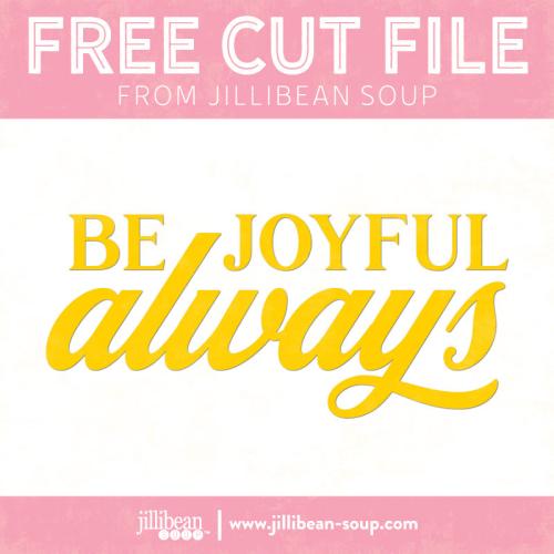 Joyful-free-cut-File-Jillibean-Soup