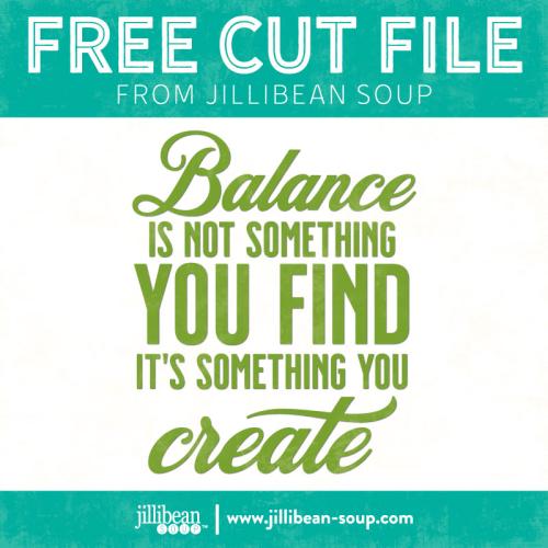 Balance-free-cut-File-Jillibean-Soup