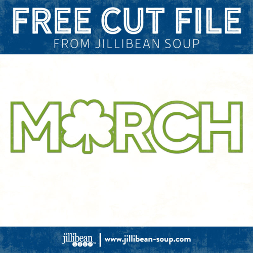 March-free-cut-File-Jillibean-Soup