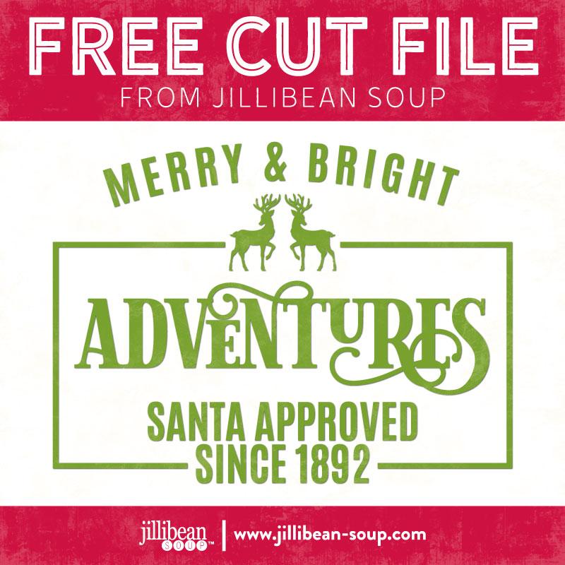 Merry-&-Bright-Adventures-free-cut-File-Jillibean-Soup
