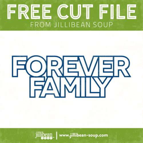 Family-forever-free-cut-File-Jillibean-Soup