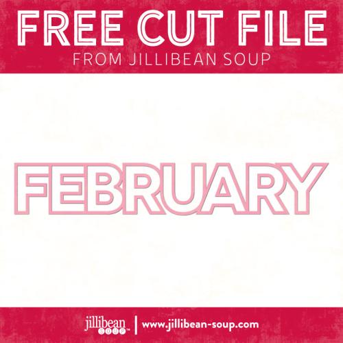 February-free-cut-File-Jillibean-Soup