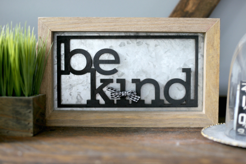 Be Kind Sign cut with the glowforge and placed on a Jillibean Soup Mix the Media galvanized frame.