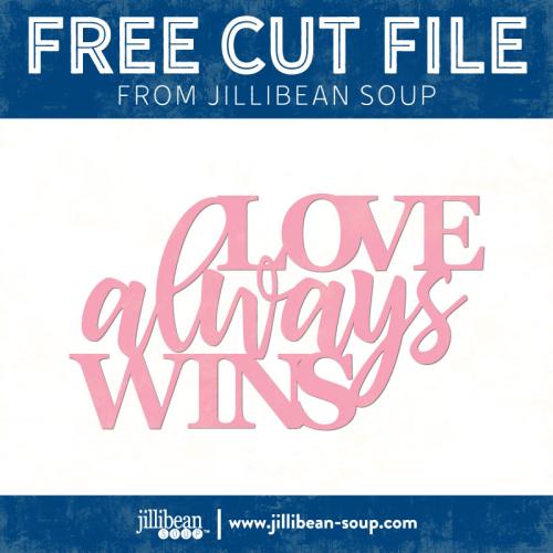 Love-Wins-free-cut-File-Jillibean-Soup