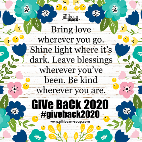 Jillibean Soup's Give Back List of ideas. #giveback2020 #jillibeansoup