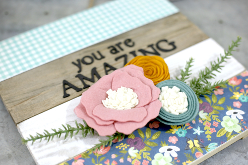 You Are Amazing_Jil_MM2You Are Amazing Plank Farmhouse Sign using scrapbooking paper and felt flowers. #feltflowers #modpodge #farmhousesign #planksign #jillibeansoup #mixthemedia